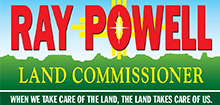 Ray Powell For Land Commissioner